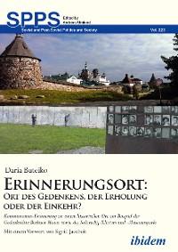 Cover Erinnerungsort: Ort des Gedenkens, der Erholung oder der Einkehr?