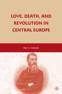Cover Love, Death, and Revolution in Central Europe