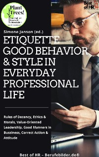 Cover Etiquette Good Behavior & Style in Everyday Professional Life