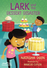 Cover Lark and the Dessert Disaster