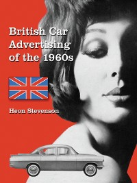 Cover British Car Advertising of the 1960s