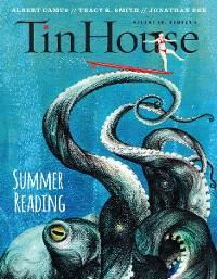 Cover Tin House: Summer Reading 2017 (Tin House Magazine)