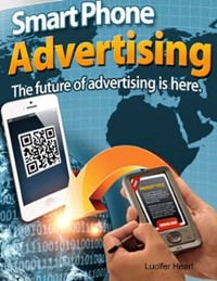 Cover Smart Phone Advertising - The Future of Advertising Is Here