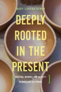 Cover Deeply Rooted in the Present