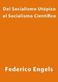 Cover Del socialismo utopico al socialismo cientifico
