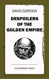 Cover Despoilers of the Golden Empire