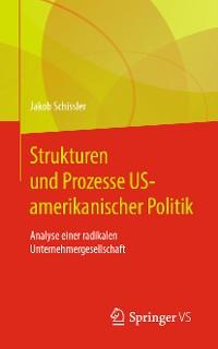 Cover Strukturen und Prozesse US-amerikanischer Politik