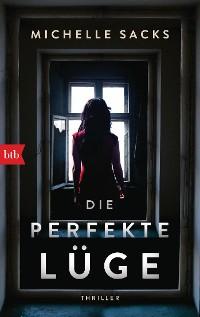 Cover Die perfekte Lüge