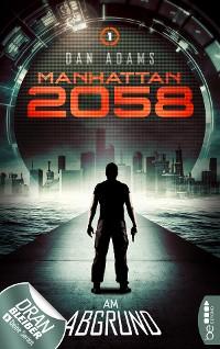 Cover Manhattan 2058 - Folge 1