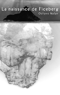 Cover La naissance de l'iceberg