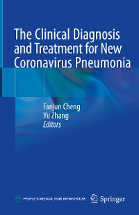 Cover The Clinical Diagnosis and Treatment for New Coronavirus Pneumonia
