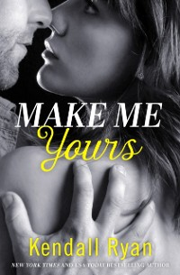 Cover Make Me Yours (Unravel Me Series, Book 2)