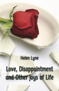 Cover Love, Disappointment and Other Joys of Life