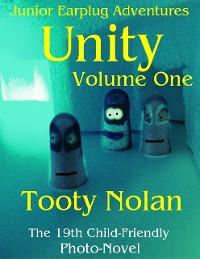 Cover Junior Earplug Adventures: Unity Volume One
