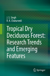 Cover Tropical Dry Deciduous Forest: Research Trends and Emerging Features