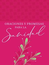 Cover Oraciones y promesas para la sanidad