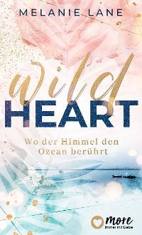Cover Wild Heart - Wo der Himmel den Ozean berührt