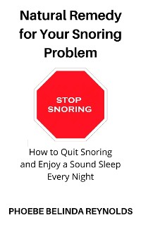Cover Natural Remedy for Your Snoring Problem
