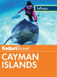 Cover Fodor's In Focus Cayman Islands