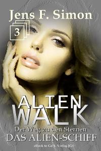 Cover Das Alien-Schiff (ALienWalk 3)