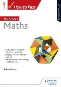 Cover How to Pass National 5 Maths: Second Edition