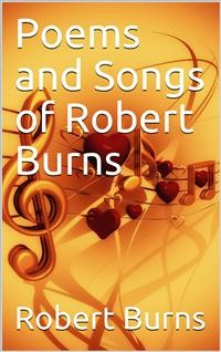 Cover Poems and Songs of Robert Burns