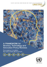 Cover A Framework for Science, Technology and Innovation Policy Reviews