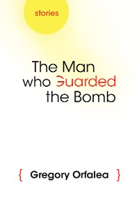 Cover The Man Who Guarded the Bomb