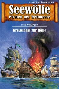 Cover Seewölfe - Piraten der Weltmeere 470