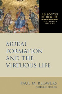Cover Moral Formation and the Virtuous Life