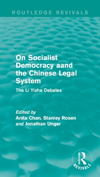 Cover On Socialist Democracy and the Chinese Legal System