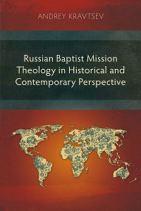 Cover Russian Baptist Mission Theology in Historical and Contemporary Perspective