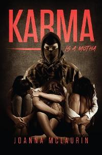 Cover Karma is a Motha