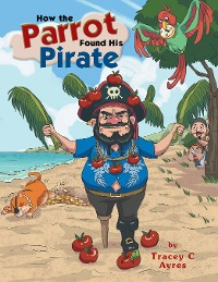 Cover How the Parrot Found His Pirate