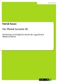 Cover Die Plastik Sesostris III.