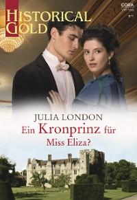 Cover Ein Kronprinz für Miss Eliza?