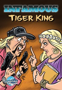 Cover Infamous: Tiger King