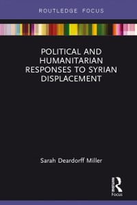 Cover Political and Humanitarian Responses to Syrian Displacement