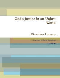 Cover God's Justice In an Unjust World: First Edition