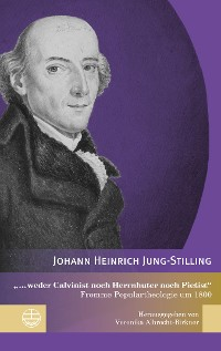 """Cover """"... weder Calvinist noch Herrnhuter noch Pietist"""""""