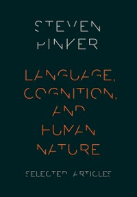 Cover Language, Cognition, and Human Nature