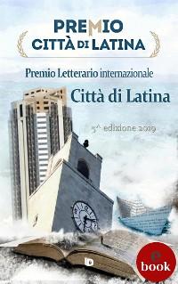 Cover Premio Città di Latina 2019 - Antologia