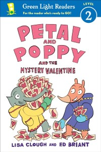 Cover Petal and Poppy and the Mystery Valentine