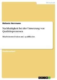 Cover Nachhaltigkeit bei der Umsetzung von Qualitätsprozessen