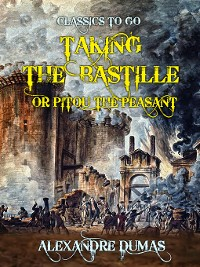 Cover Taking the Bastille or Pitou the Peasant