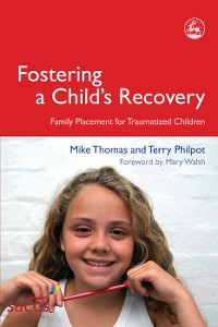 Cover Fostering a Child's Recovery