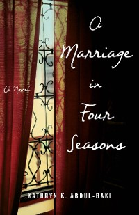 Cover  A Marriage in Four Seasons