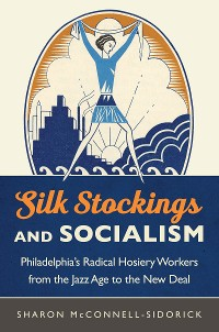 Cover Silk Stockings and Socialism
