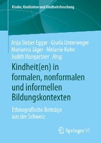 Cover Kindheit(en) in formalen, nonformalen und informellen Bildungskontexten