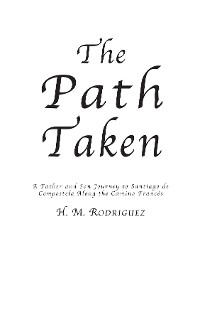 Cover The Path Taken - A Father and Sons Journey to Santiago de Compostella